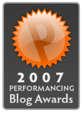 The 2007 Performancing Blog Awards